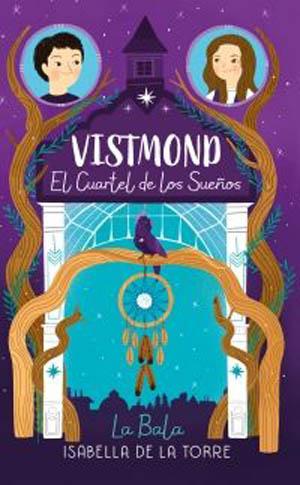 Vistmond. El cuartel de los sueños