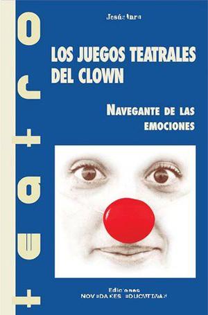 Los juegos teatrales del clown
