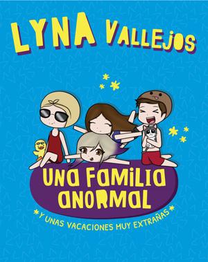Una familia anormal